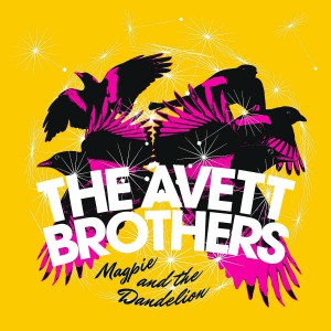 Magpie And The Dandelion_ Avett Brothers,The - CMS Source