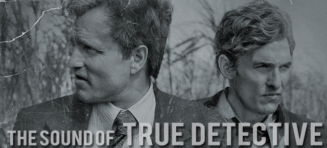 The Sound of True Detective