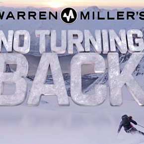 "The Sound of Snow: Warren Miller's ""No Turning Back"""