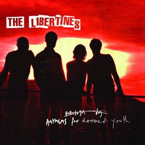 The-Libertines-Anthems-For-A-Doomed-Youth-Deluxe---CMS-Source