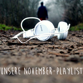 Unsere November-Playlist