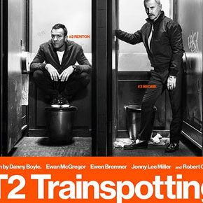 """Trainspotting T2"" – Choose Life"